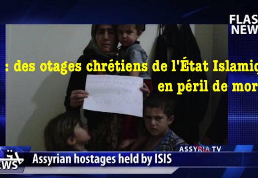Syrie : des otages chrétiens en péril de mort