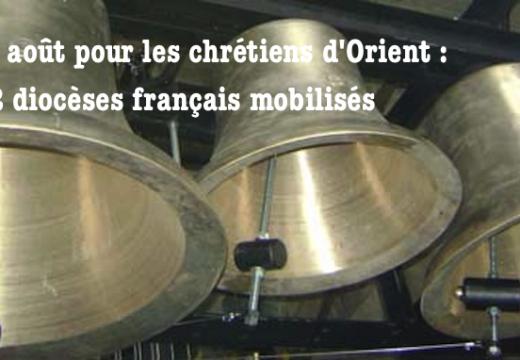 Initiative du 15 août pour les chrétiens d'Orient : 62 diocèses français associés ce matin