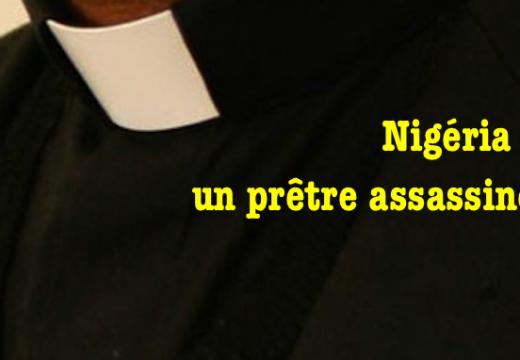 Nigéria : un prêtre assassiné