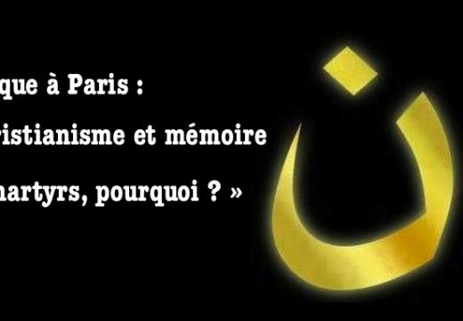 Colloque : Christianisme et mémoire des martyrs, pourquoi ?