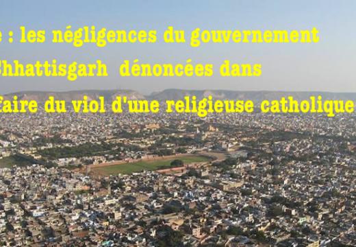 Inde : la NHRC tance le gouvernement du Chhattisgarh dans l'affaire du viol d'une religieuse