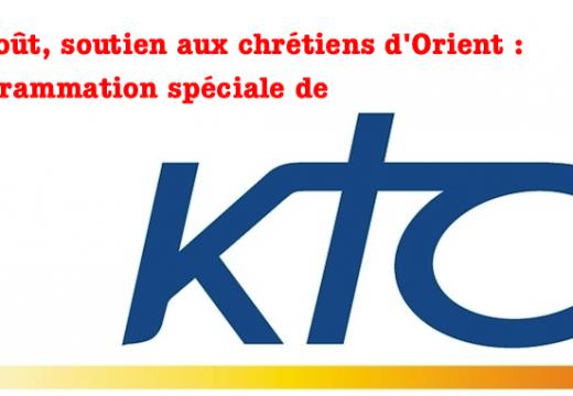 Chrétiens d'Orient : programmation spéciale sur KTO pour le 15 août