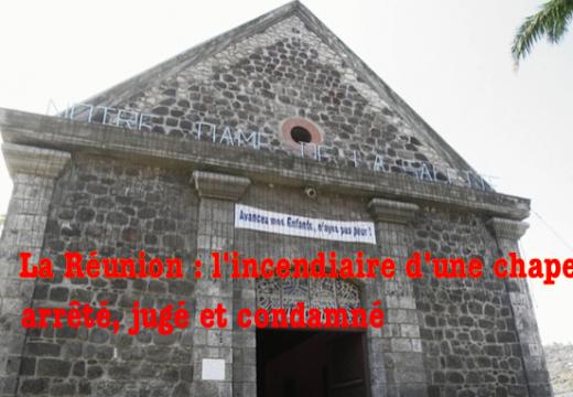 La Réunion : l'incendiaire d'une chapelle jugé et condamné