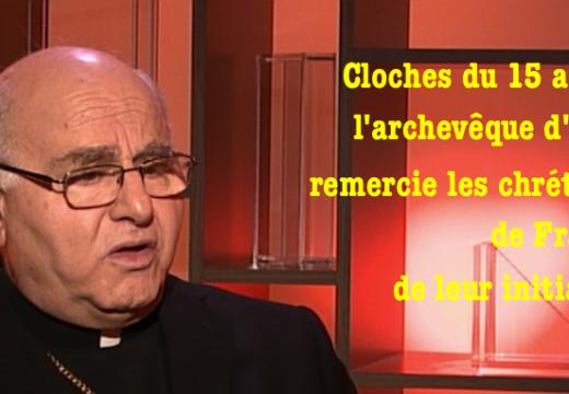 Cloches pour le 15 août : l'archevêque d'Alep remercie des chrétiens de France
