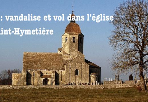 Jura : vandalisme et vol dans l'église de Saint-Hymetière