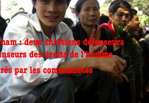Vietnam : deux chrétiens libérés après quatre ans de prison