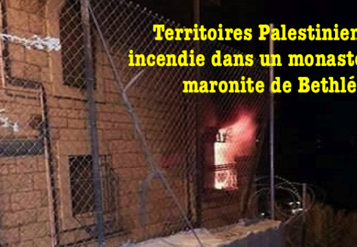 Bethléem : incendie du monastère Saint-Charbel