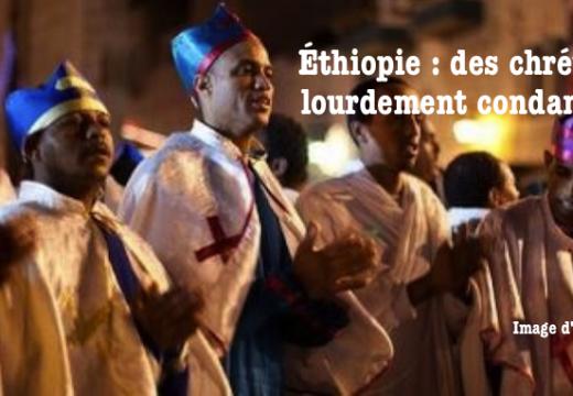 Éthiopie : des chrétiens emprisonnés pour avoir dénoncé les persécutions musulmanes
