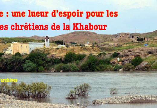 Syrie : lueur d'espoir pour les otages chrétiens de la vallée de la Khabour ?