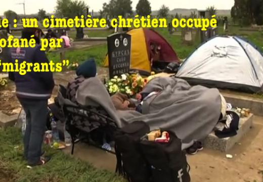"""Serbie : un cimetière chrétien profané par des """"migrants"""""""