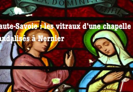 Haute-Savoie : les vitraux d'une chapelle vandalisés à Nernier