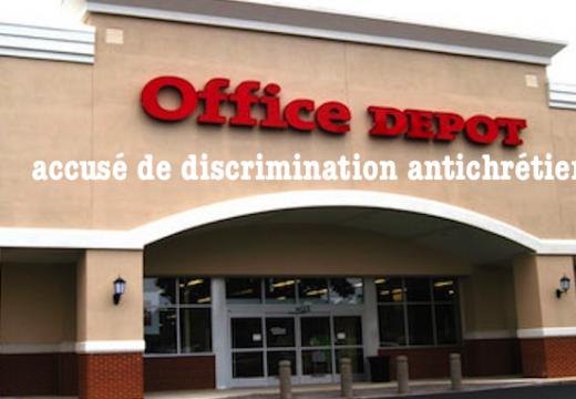 États-Unis : Office Depot discrimine les chrétiens