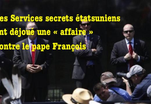 États-Unis : un projet contre le pape François déjoué par les services secrets ?