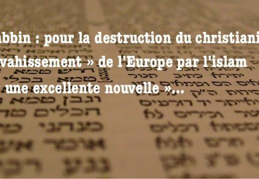 Un rabbin se réjouit que « l'islam envahisse l'Europe »…