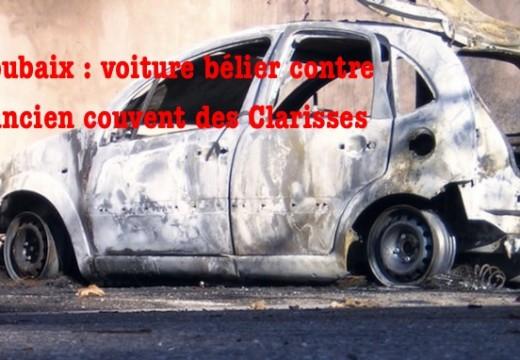 Roubaix : voiture bélier contre l'ancien couvent des Clarisses
