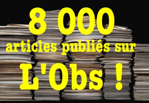 8 000 articles en ligne sur L'Obs !