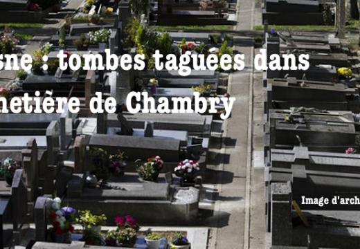Aisne : tombes taguées dans le cimetière de Chambry