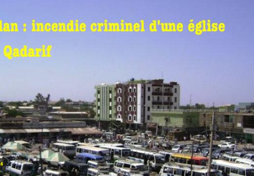 Soudan : une église luthérienne incendiée à Al Qadarif