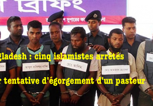 Bangladesh : cinq musulmans arrêtés pour avoir tenté d'égorger un pasteur protestant