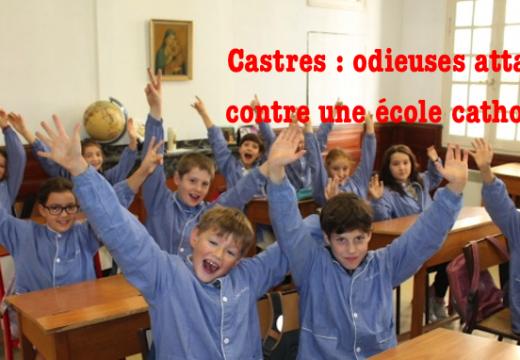 Castres : odieuses attaques contre une école catholique hors contrat
