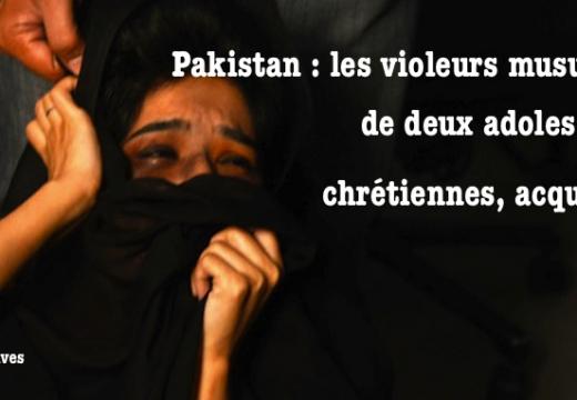 Pakistan : les violeurs musulmans de deux chrétiennes acquittés !
