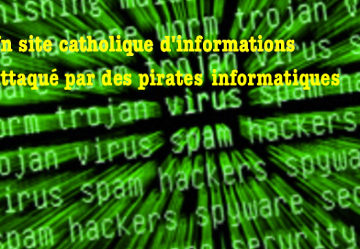 Un site catholique attaqué par des pirates informatiques