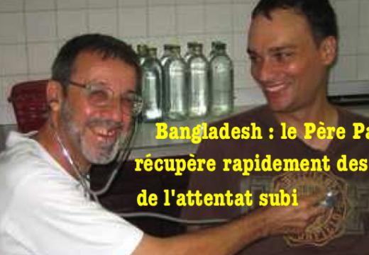 Bangladesh : le Père Parolari récupère rapidement
