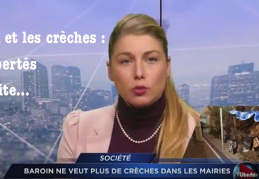 Baroin et les crèches : TV Libertés en traite…
