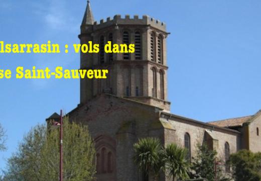 Tarn-et-Garonne : une église fracturée et pillée à Castelsarrasin