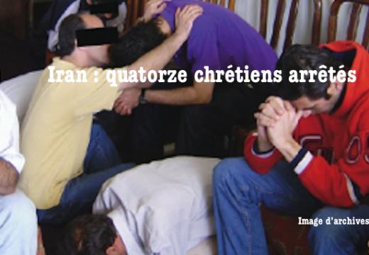 Iran : quatorze chrétiens protestants arrêtés près de Téhéran