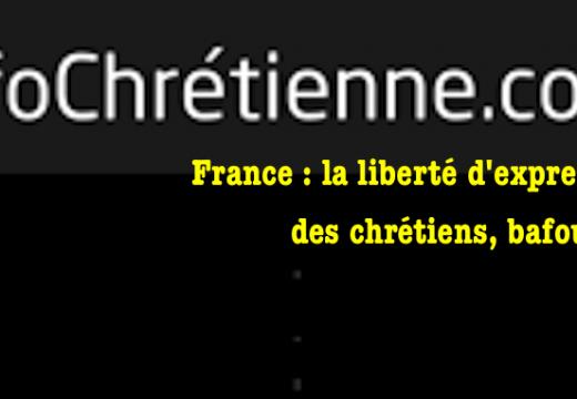 France : la liberté d'expression des chrétiens, bafouée