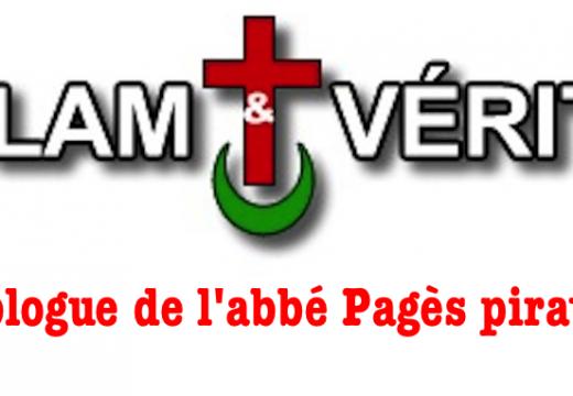 Le blogue Islam & Vérité de l'abbé Pagès piraté !
