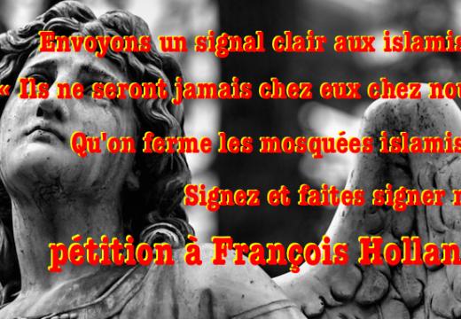 Notre pétition à Hollande : « Fermez les mosquées salafistes ! »
