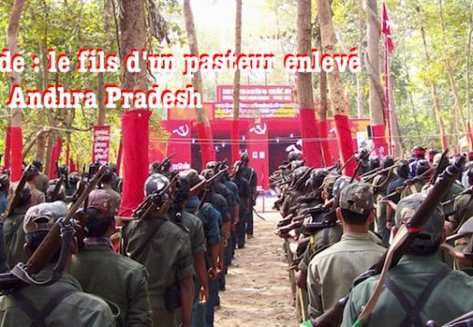 Inde : le fils d'un pasteur enlevé par des guérilleros maoïstes