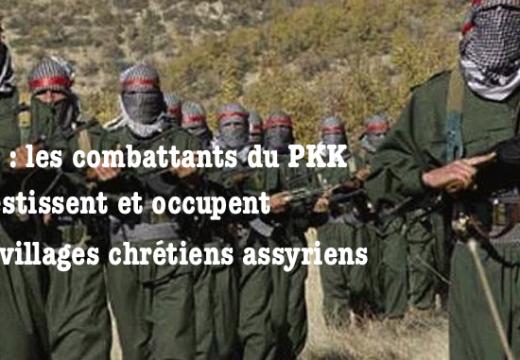 Irak : les Kurdes du PKK investissent 8 villages chrétiens assyriens