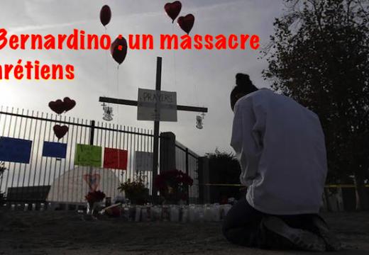 Tuerie de San Bernardino : un massacre de chrétiens