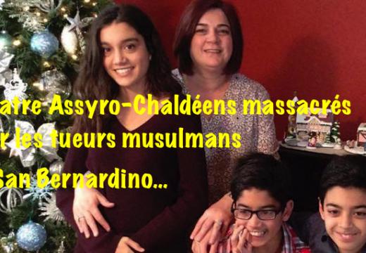Tuerie de San Bernardino : une famille de chrétiens chaldéens massacrée !