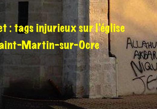 Loiret : tags insultants sur l'église de Saint-Martin-sur-Ocre