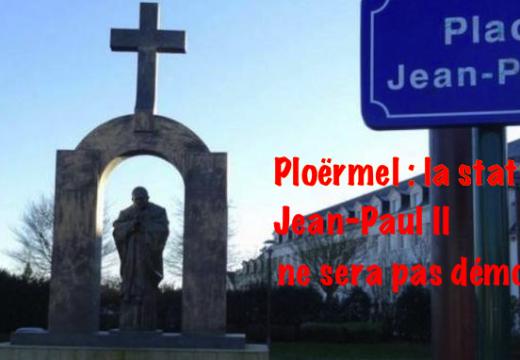 Ploërmel : la statue de Jean-Paul II ne sera pas démontée