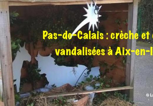 Pas-de-Calais : crèche et église vandalisées à Aix-en-Issart