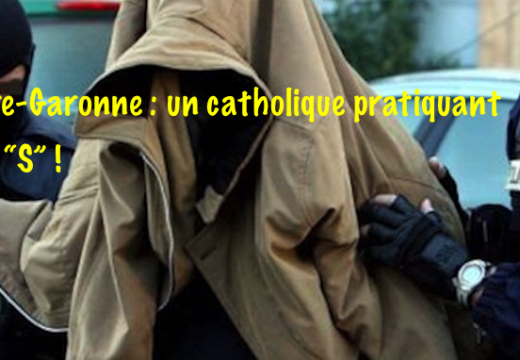 Haute-Garonne : un catholique pratiquant suspecté… d'islamisme radical !