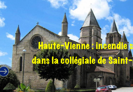 Haute-Vienne : incendie suspect dans la collégiale de Saint-Junien
