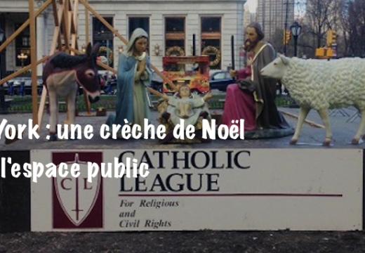 New York : une crèche de Noël dans l'espace public…