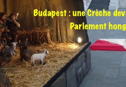 Budapest : une Crèche de Noël devant le Parlement hongrois…