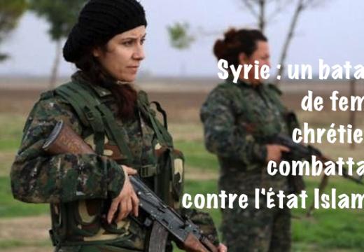 Syrie : un bataillon de femmes chrétiennes vient de naître