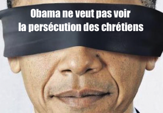Persécution des chrétiens : Obama ne veut pas la voir