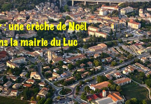 Var : une crèche dans la mairie du Luc en Provence
