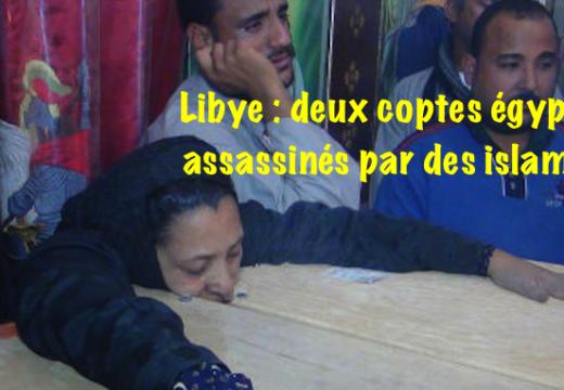 Libye : encore deux coptes égyptiens assassinés parce que chrétiens