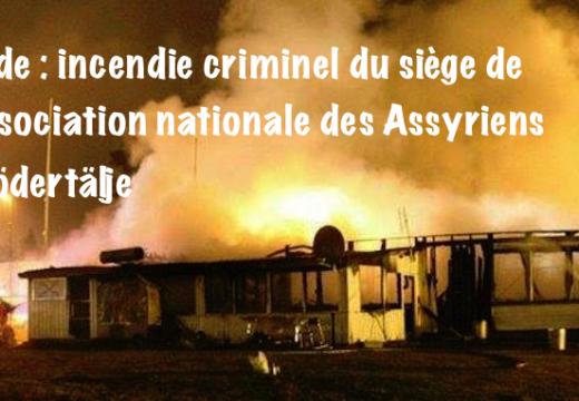 Suède : incendie criminel du siège d'une association assyrienne