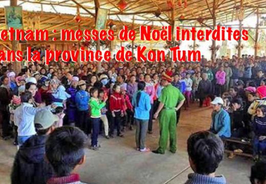 Vietnam : messes de Noël interdites dans la province de Kon Tum